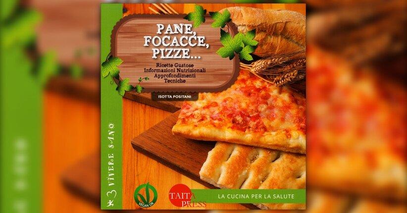 """Estratto dal libro """"Pane, Focacce, Pizze..."""" di Isotta Positani"""