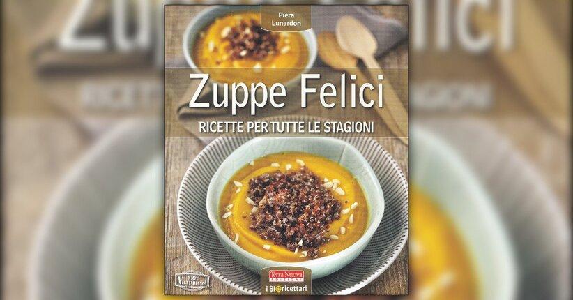 """Estratto dal libro """"Zuppe Felici"""" di Piera Lunardon"""