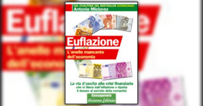 Euflazione: finalmente il denaro al servizio della comunità