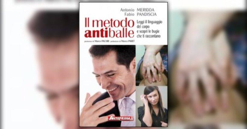 Fabio Pandiscia, Antonio Meridda - Anteprima - Il Metodo Antiballe
