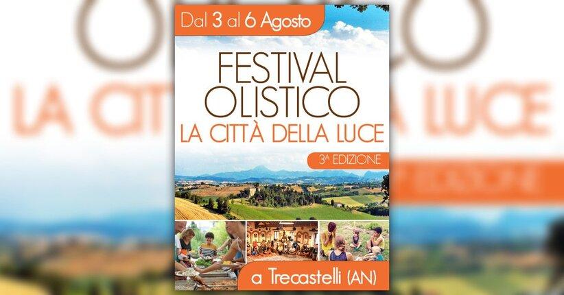 Festival Olistico della Città della Luce - 3° Edizione