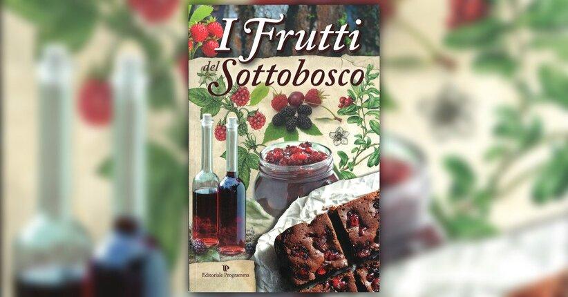 """Fragolina di bosco - Estratto dal libro """"I Frutti del Sottobosco"""""""