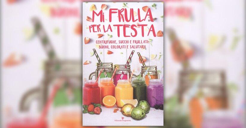 Frutta e verdura da bere