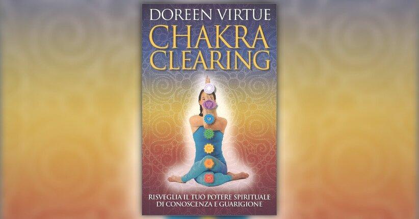 """Funzione dei chakra - Estratto da """"Chakra Clearing"""""""