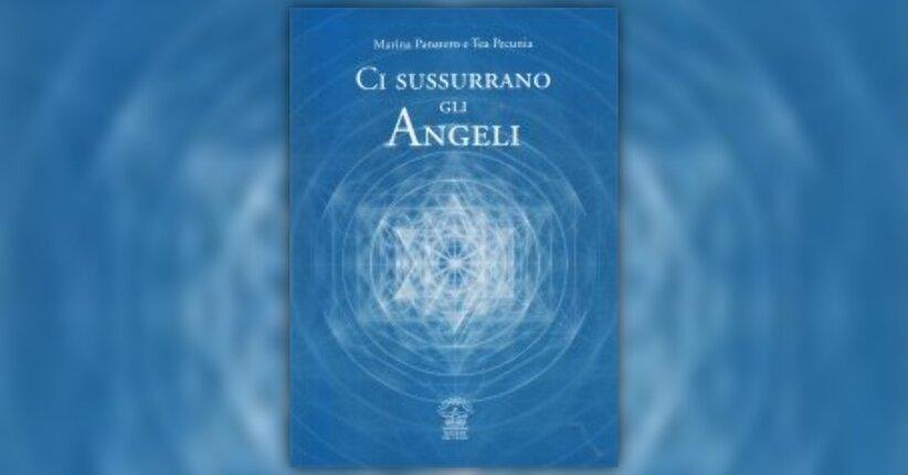 """Gli Angeli nella Storia - Estratto dal libro """"Ci Sussurrano gli Angeli"""""""