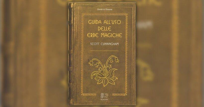 """Gli strumenti dell'erborista magico - Estratto da """"Guida all'Uso delle Erbe Magiche"""""""