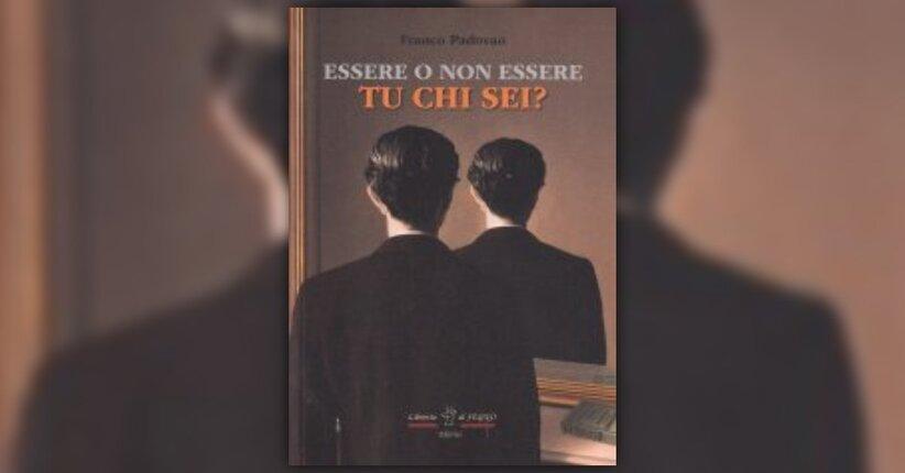 """Guardarsi allo specchio - Estratto dal libro """"Essere o Non Essere - Tu chi Sei?"""""""