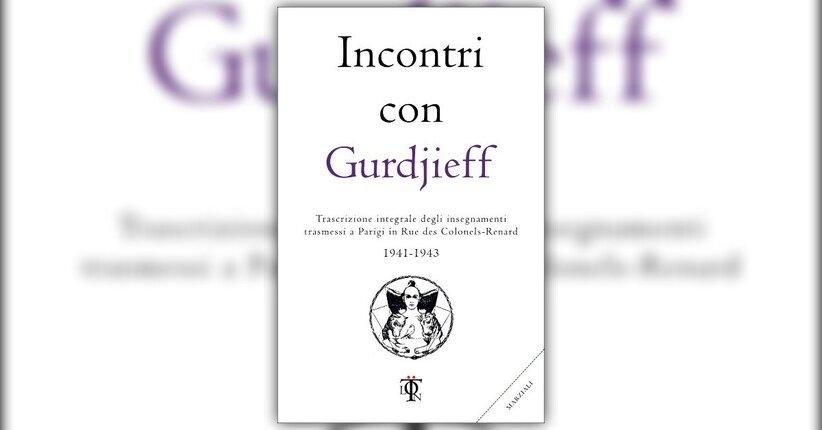 """Guida alla lettura degli """"Incontri con Gurdjeff"""""""