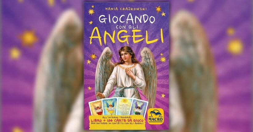 Hania Czajkowski ci presenta il libro Giocando con gli Angeli