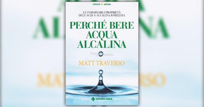 I benefici dell'acqua alcalina ionizzata