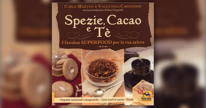 """I colori del Tè - Estratto da """"Spezie, Cacao e Tè: i favolosi superfood per la tua salute"""""""