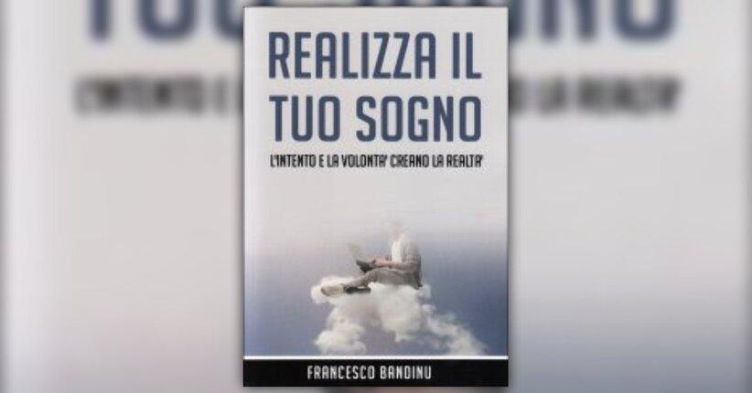 """I passi per comprendere il tuo sogno - Estratto dal libro """"Realizza il Tuo Sogno"""""""