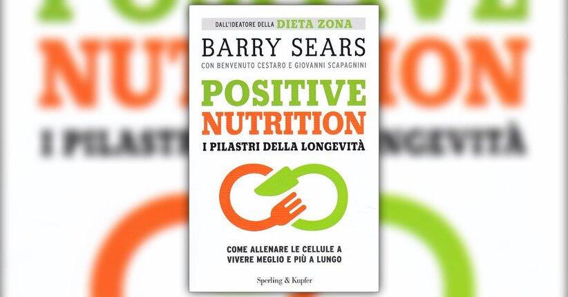"""I pilastri - Estratto dal libro """"Positive Nutrition"""""""