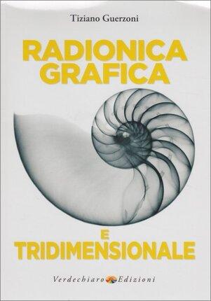 """I postulati della Radionica - Estratto da """"Radionica Grafica e Tridimensionale"""""""