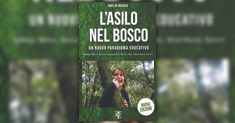 """I Principi Base del Progetto Educativo """"L'Asilo nel Bosco"""""""