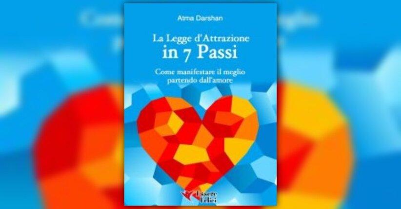 """I Quattro Pilastri - Anteprima di """"La Legge d'Attrazione in 7 Passi"""" - Libro"""