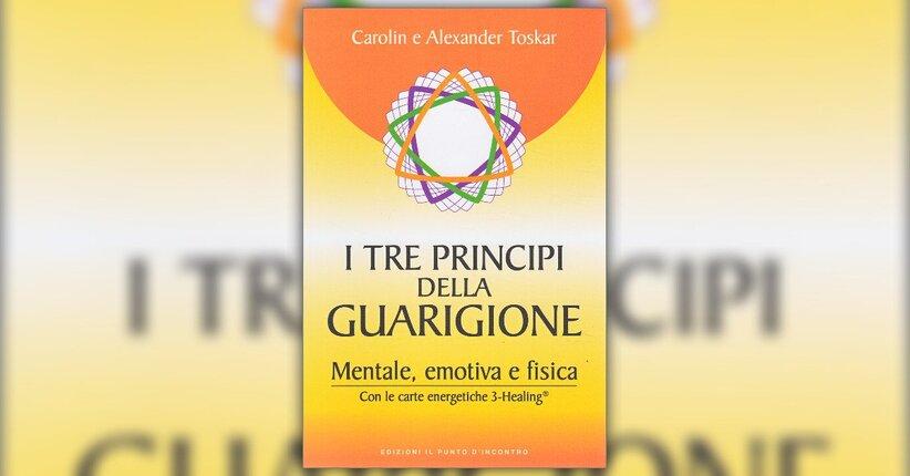 """La spiritualità torna protagonista - Estratto da """"I Tre Principi della Guarigione"""""""