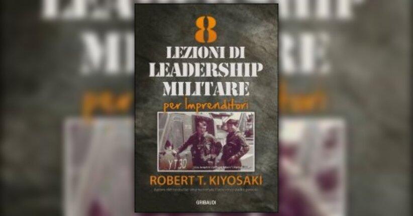 """Il bisogno di imprenditori - Estratto dal libro """"8 Lezioni di Leadership Militare"""""""