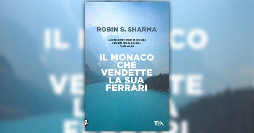 """Il campanello d'allarme - Estratto da """"Il Monaco che Vendette la Sua Ferrari"""""""