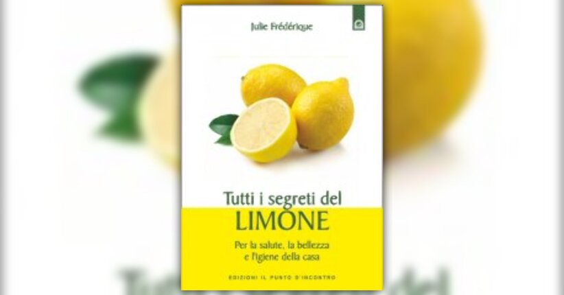 """Il Frutto d'oro - Estratto da """"Tutti i Segreti del Limone"""" di Julie Fredérique"""
