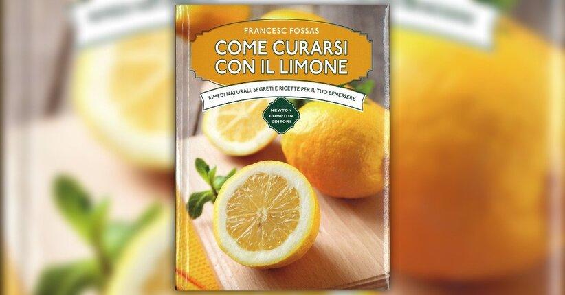 """Il frutto e le ricette - Estratto da """"Come Curarsi con il Limone"""""""