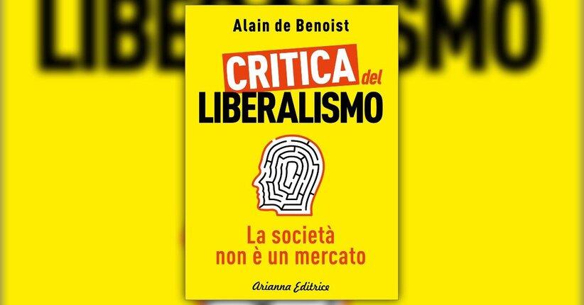 Il liberalismo è l'ideologia dominante del nostro tempo