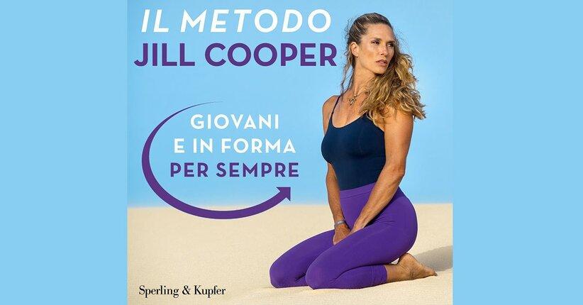 Il metodo Jill Cooper, giovani e in forma per sempre!