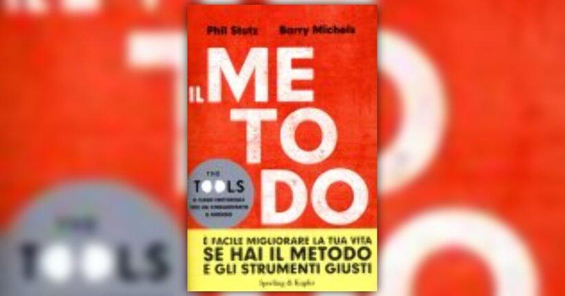 Il Metodo - The Tool, il libro che rivoluzione il Self-Help