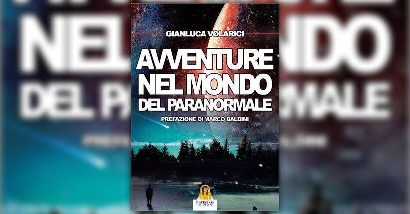 """Il mistero in Italia - Estratto da """"Avventure nel Mondo del Paranormale"""""""