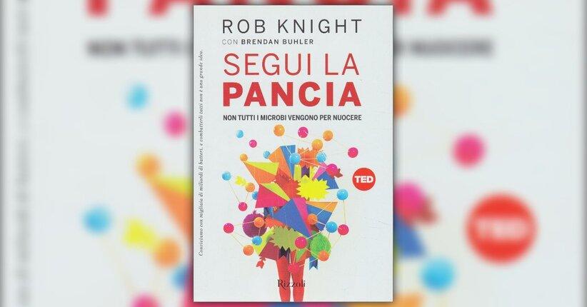 """Il nostro microbioma - Estratto dal libro """"Segui la Pancia"""""""
