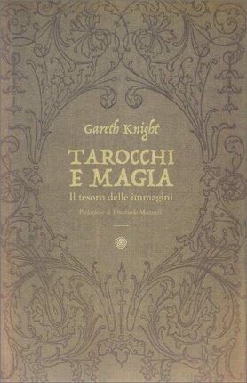 """Il percorso iniziatico dei Tarocchi - Estratto da """"Tarocchi e Magia"""""""