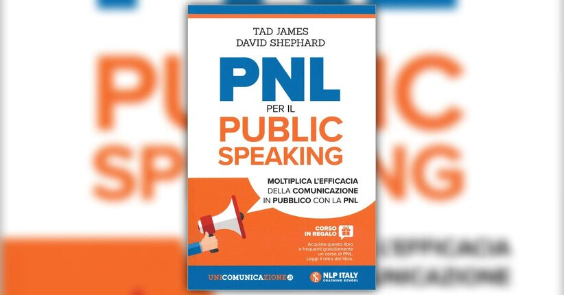 """Il segreto dei formatori - Estratto da """"PNL per il Public Speaking"""""""