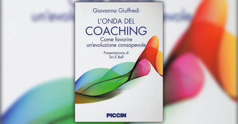 """Il senso delle esperienze - Estratto dal libro """"L'Onda del Coaching"""""""