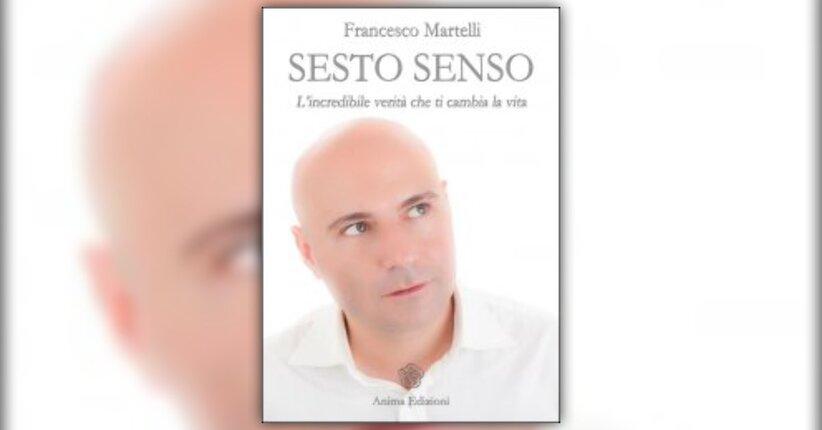 """Il Tuo Viaggio - Anteprima di """"Sesto Senso"""", libro di Francesco Martelli"""