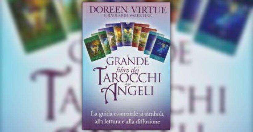 """Il Viaggio del Sognatore - Estratto da """"Il Grande Libro dei Tarocchi degli Angeli"""""""