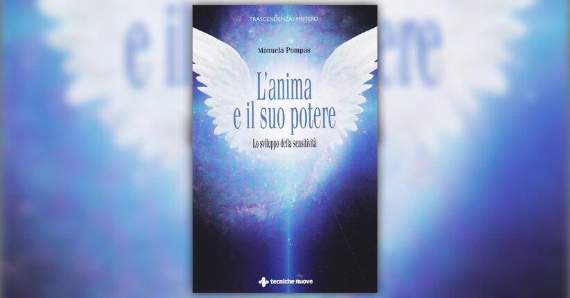 Imparare a vedere - L'Anima e il suo Potere - Libro di Manuela Pompas