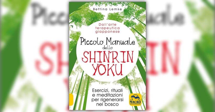 """In equilibrio grazie alla natura - Estratto da """"Piccolo Manuale dello Shinrin Yoku"""""""