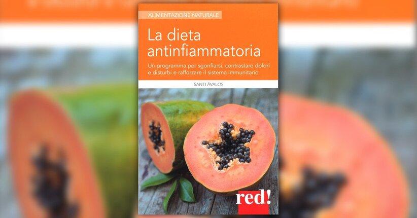 """In piena salute - Estratto da """"La Dieta Antinfiammatoria"""""""
