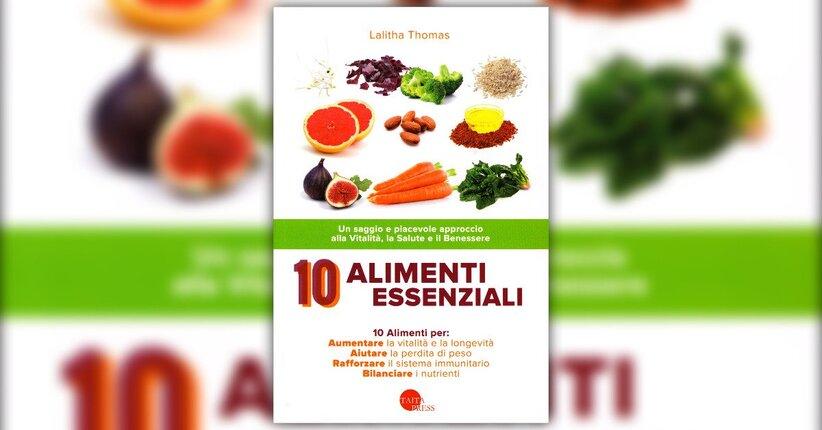 Introduzione - 10 Alimenti Essenziali - Libro di Lalitha Thomas