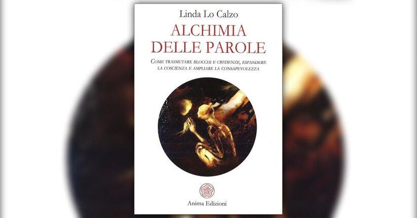 Introduzione - Alchimia delle Parole - Libro di Linda Lo Calzo