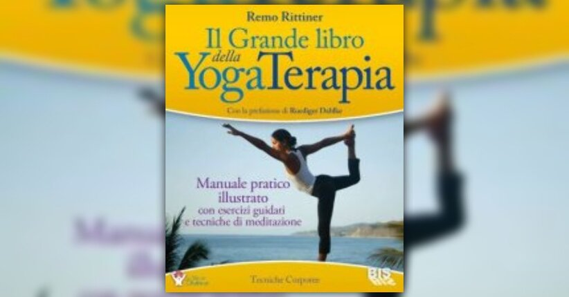 """Introduzione alla terapia Ayur-Yoga - Estratto da """"Il Grande Libro della YogaTerapia"""""""