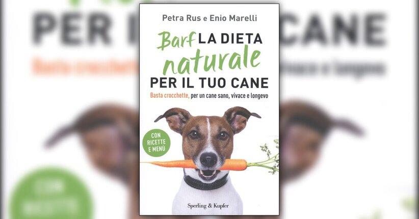 Introduzione - BARF La Dieta Naturale per il tuo Cane - Libro di Petra Rus ed Enio Marelli