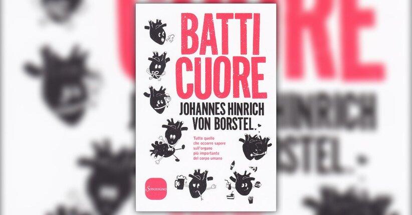 Introduzione - Batti Cuore - Libro di Johannes Hinrich Von Borstel