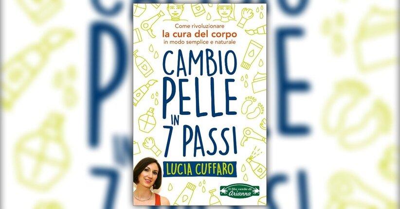 Introduzione - Cambio Pelle in 7 Passi - Libro di Lucia Cuffaro