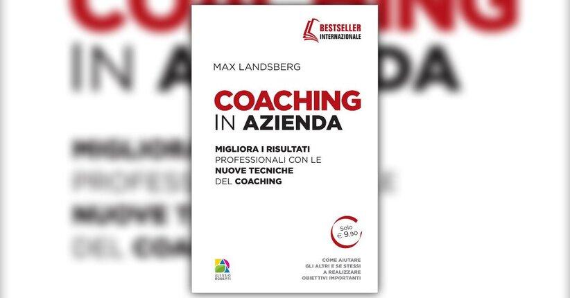 Introduzione - Coaching in Azienda - Libro di Max Landsberg