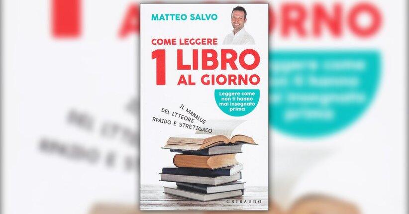 Introduzione - Come leggere 1 Libro al Giorno - Libro di Matteo Salvo