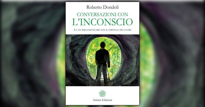 Introduzione - Conversazioni con l'Inconscio - Libro di Roberto Dondoli