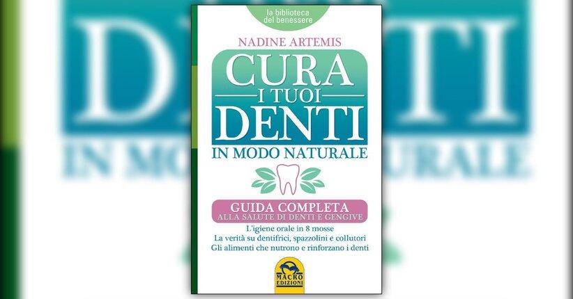 Introduzione - Cura i Tuoi Denti in Modo Naturale  - Libro di Nadine Artemis