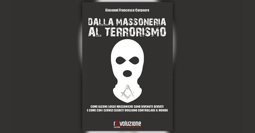 Introduzione - Dalla Massoneria al Terrorismo - Libro di Giovanni Francesco Carpeoro