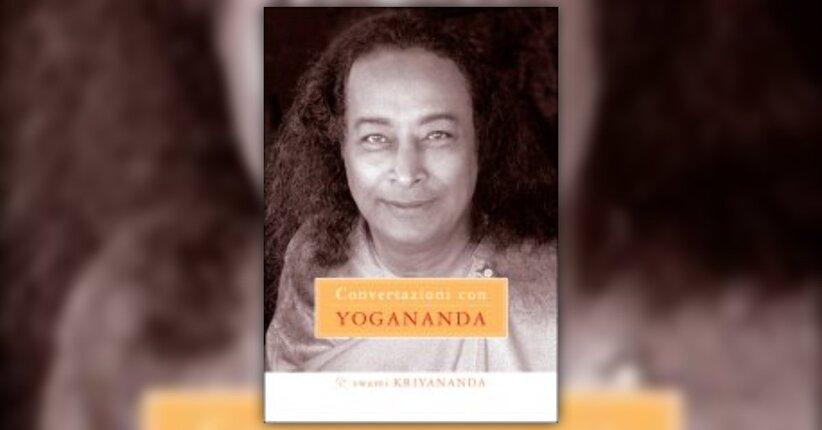 """Introduzione del libro """"Conversazioni con Yogananda"""""""